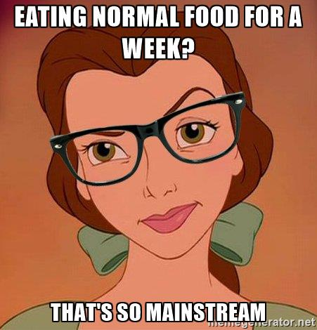 hipster-belle-eating-normal-food-for-a-week-thats-so-mainstream